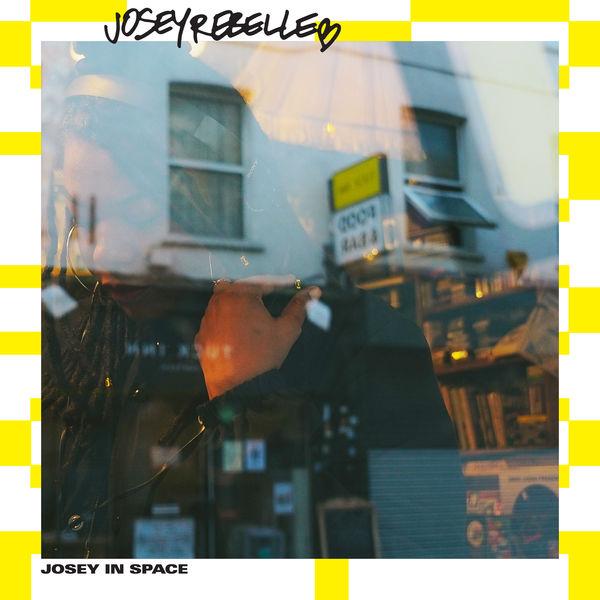 Josey Rebelle - Josey In Space