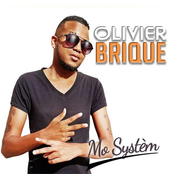 Olivier Brique - Mo systèm