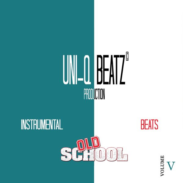 Album Instrumental Old School Beats, Vol  5, Uni-Q Beatz