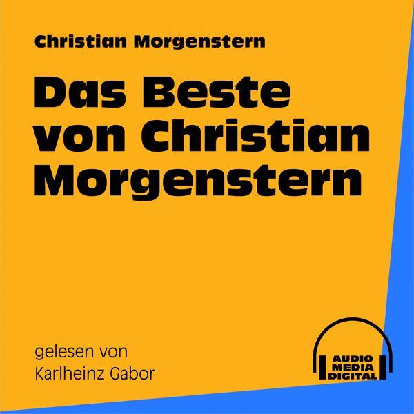 Audio Media Digital Hörbücher - Das Beste von Christian Morgenstern