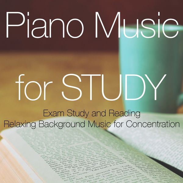 Album Piano Music for Study – Exam Study and Reading
