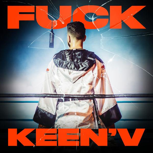 Keen' V - Fuck Keen'V (feat. Missak & Ajnin)