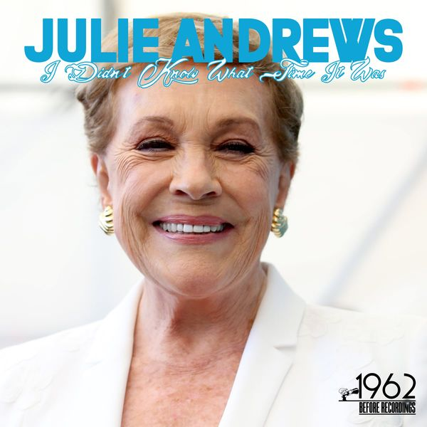 Julie Andrews - I Didn't Know What Time It Was