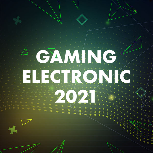 Various Artists - Gaming Electronic 2021