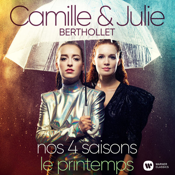 """Camille Berthollet - Nos 4 Saisons - Les Quatre Saisons, Concerto pour violon en mi majeur, Op. 8 No. 1, RV 269 """"Le Printemps"""": I. Allegro"""