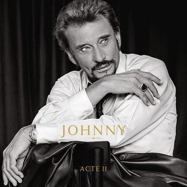 Johnny Hallyday|Johnny Acte II