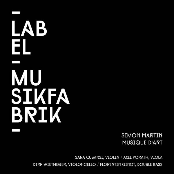 Ensemble musikFabrik - Martin: Musique d'art for violin, viola, cello, double bass and electronics