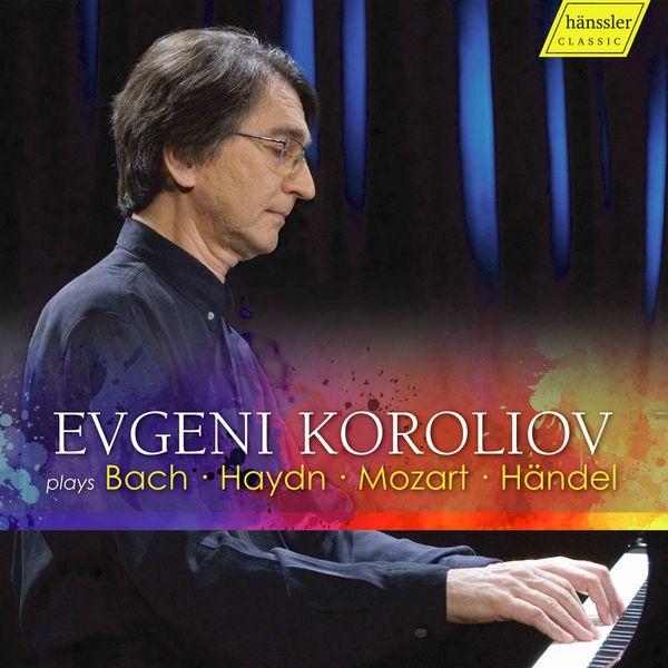 Evgeni Koroliov - Bach, Haydn, Mozart & Handel: Piano Works