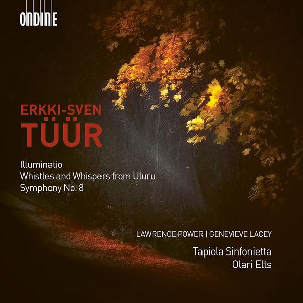 Olari Elts - Tüür : Illuminatio, Symphony No. 8...