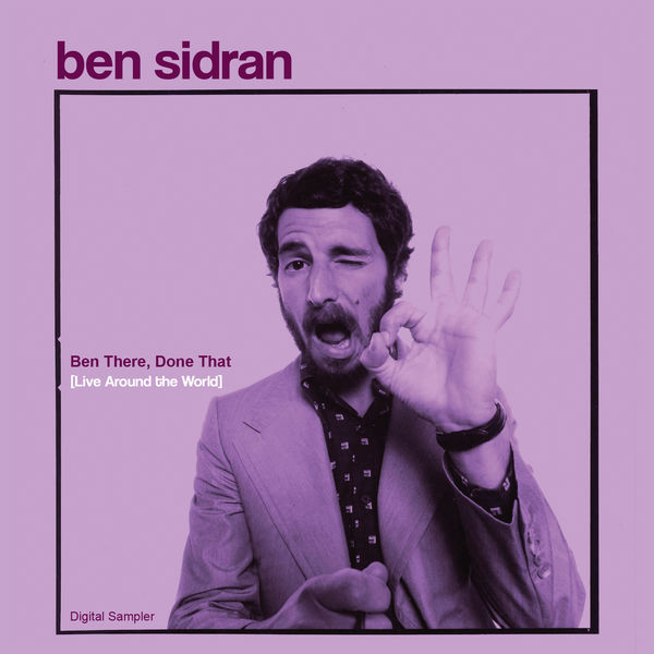 Ben Sidran - Ben There, Done That [Live Around the World] - Digital Sampler