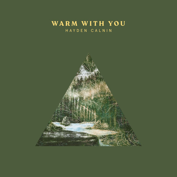 Hayden Calnin - Warm with You
