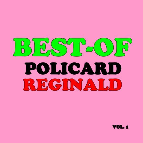 Reginald Policard - Best-of reginald policard