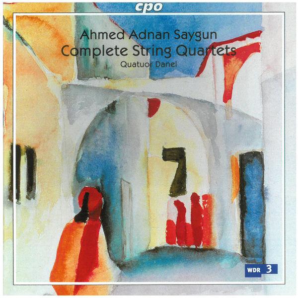 Quatuor Danel|Saygun: Complete String Quartets