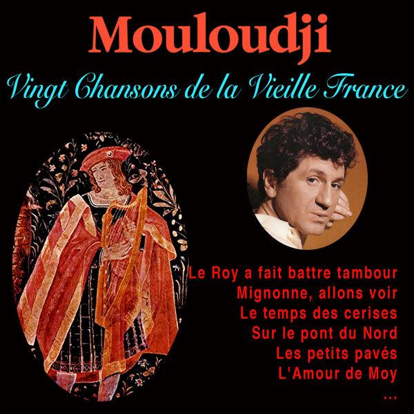 Mouloudji - Chansons de la Vieille France