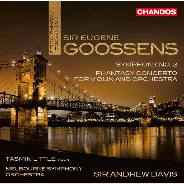 Tasmin Little - Goossens : Orchestral Works, Vol. 3