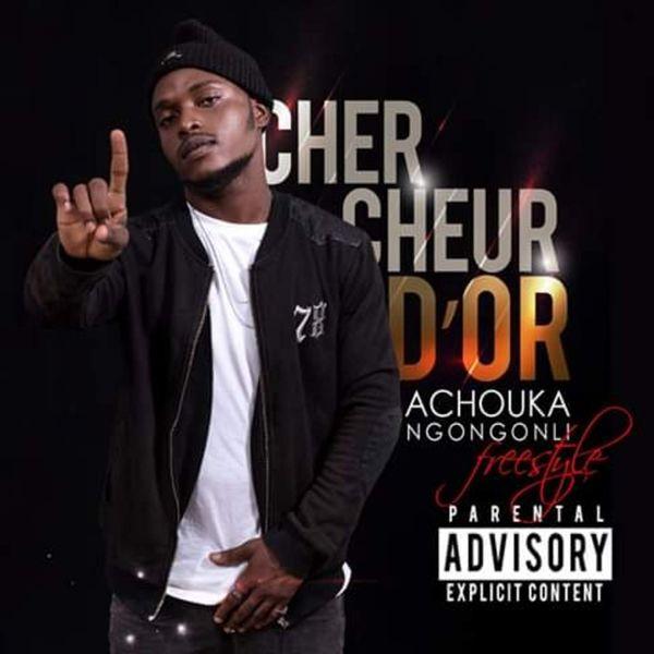 Chercheur D'or - Achouka Ngongonli