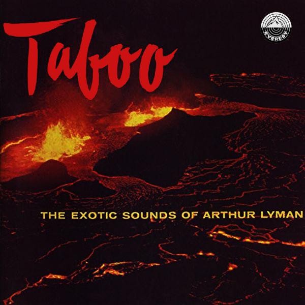 Arthur Lyman|Taboo: The Exotic Sounds of Arthur Lyman
