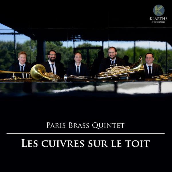 Paris Brass Quintet - Les Cuivres sur le toit