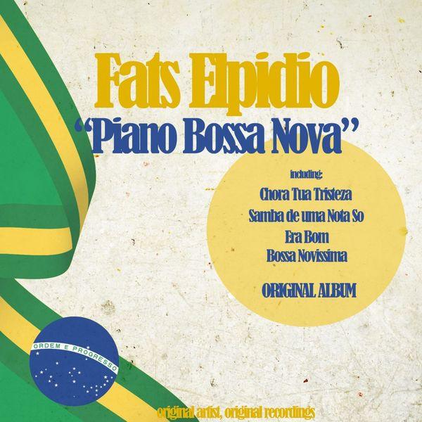 Fats Elpidio - Piano Bossa Nova