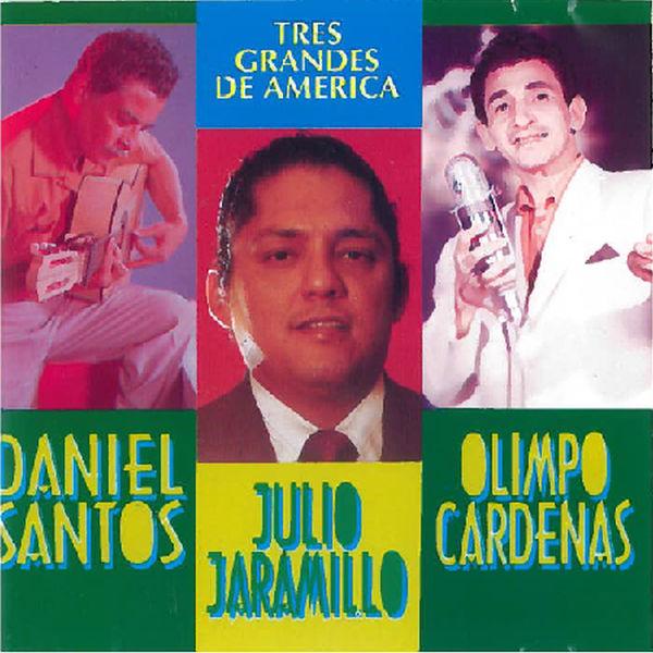 Daniel Santos - Tres Grandes de América