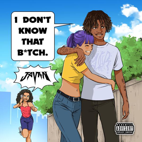 Javan - I Dont Know That Bitch