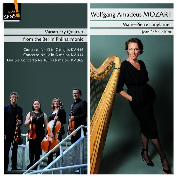 Marie-Pierre Langlamet, Varian Fry Quartet, Joan Rafaelle Kim - Mozart: Marie-Pierre Langlamet (Arr. for String Quartet and Harp)