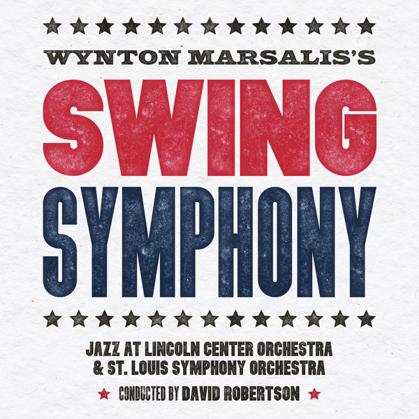 Jazz At Lincoln Center Orchestra - Swing Symphony