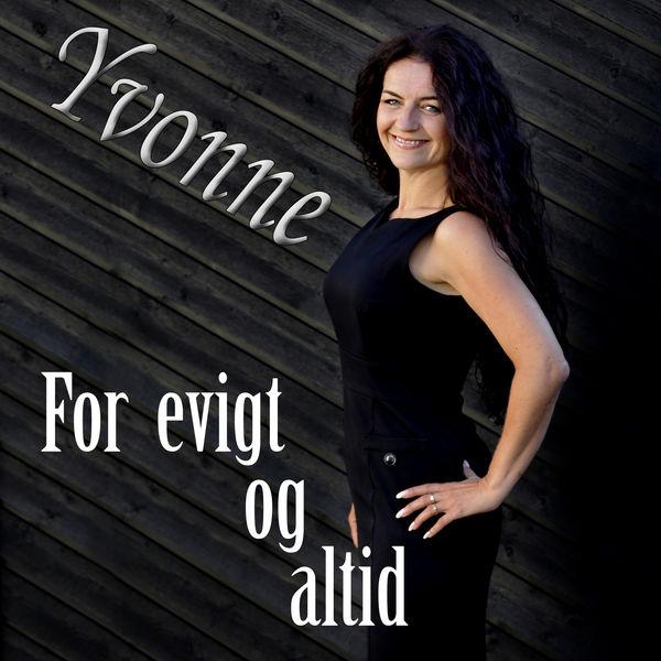 Yvonne - For Evigt Og Altid