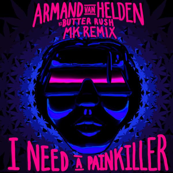 Armand van Helden - I Need A Painkiller