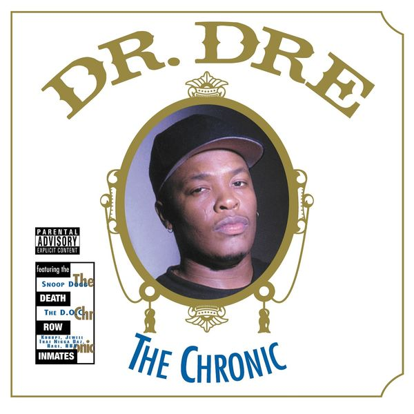 Dr. Dre - The Chronic (Explicit)