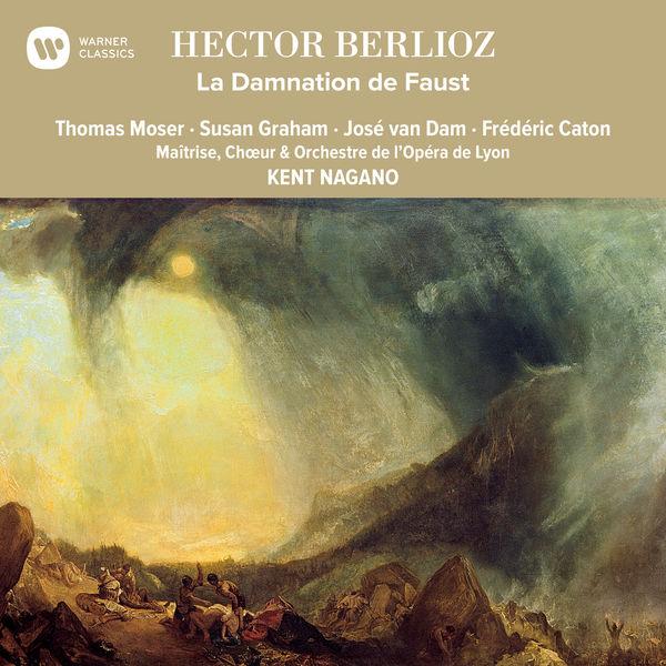 Kent Nagano - Berlioz: La Damnation de Faust