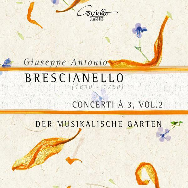 Der Musikalische Garten - Brescianello: Concerti à 3, Vol. 2