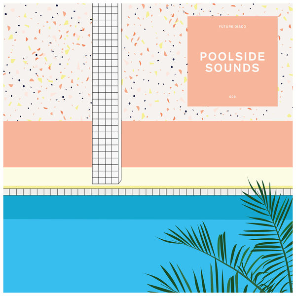 Various Artists - Future Disco: Poolside Sounds 9