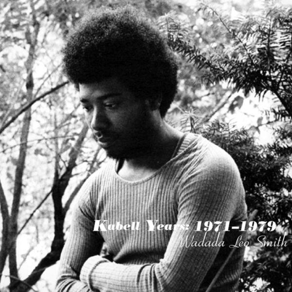 Wadada Leo Smith - Kabell Years - 1971-1979