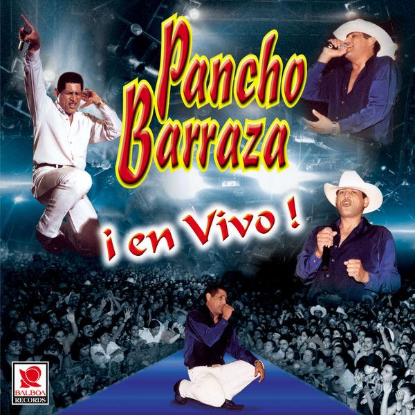Pancho Barraza - ¡En Vivo!