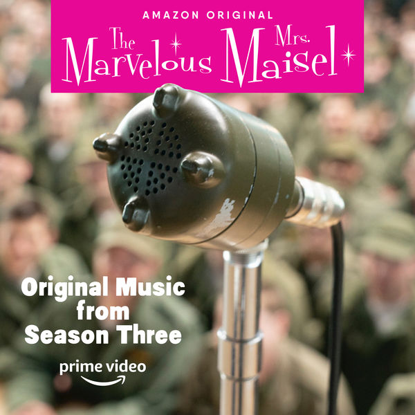 Various Artists - Original Music From The Marvelous Mrs. Maisel Season 3