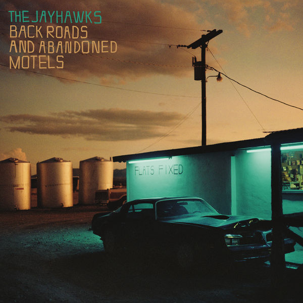 The Jayhawks|Back Roads And Abandoned Motels
