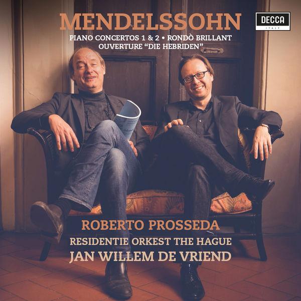 Roberto Prosseda - Mendelssohn: Piano Concertos Nos. 1 & 2