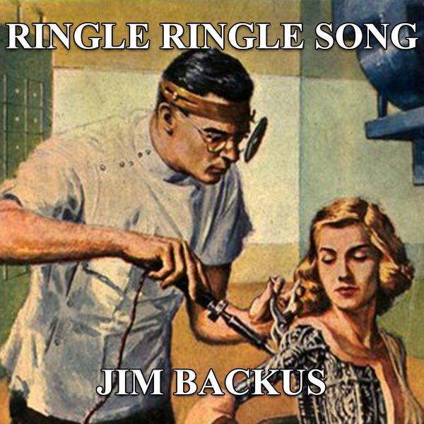 Jim Backus - Ringle Ringle Song
