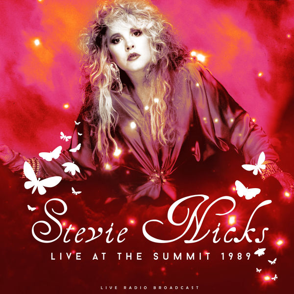 Stevie Nicks|Live at The Summit 1989 (live)