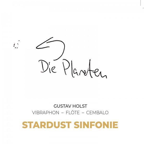 STARDUST SINFONIE - Die Planeten