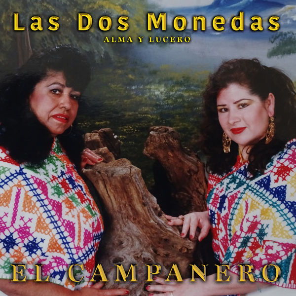 Las Dos Monedas - El Campanero