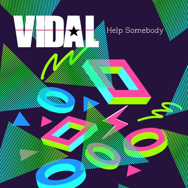Vidal - Help Somebody