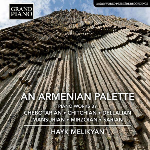 Hayk Melikyan - An Armenian Palette