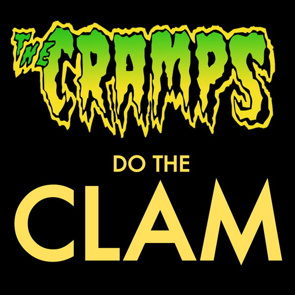 The Cramps The Cramps - Do The Clam
