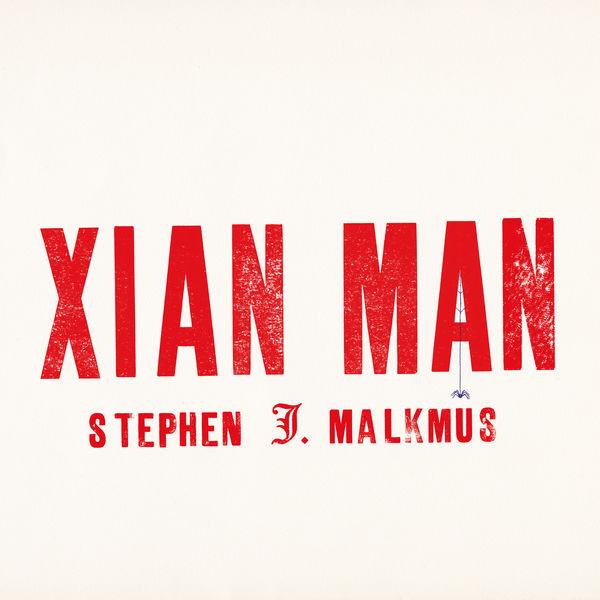Stephen Malkmus - Xian Man