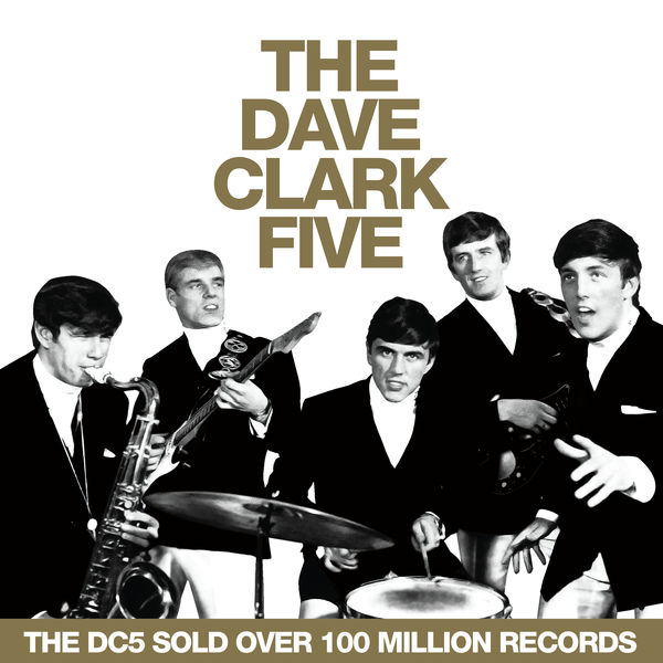 The Dave Clark Five - All the Hits (2019 - Remaster)