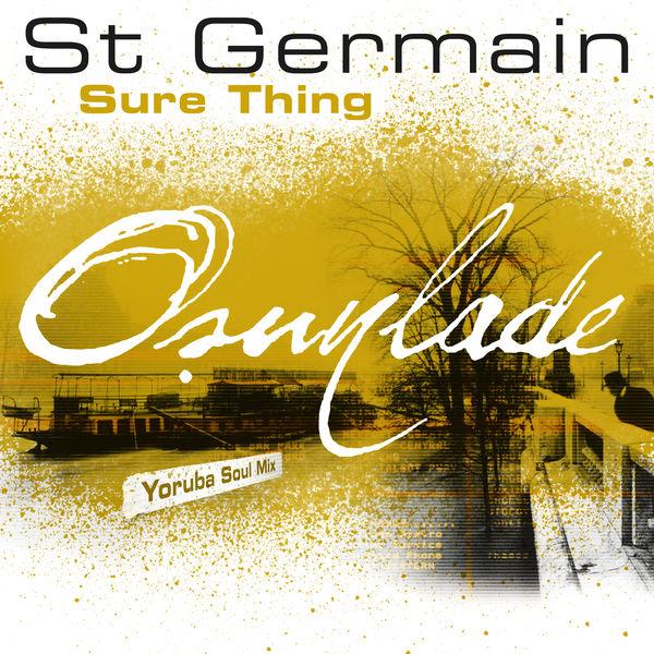St Germain - Sure Thing (Osunlade Yoruba Soul Mix)