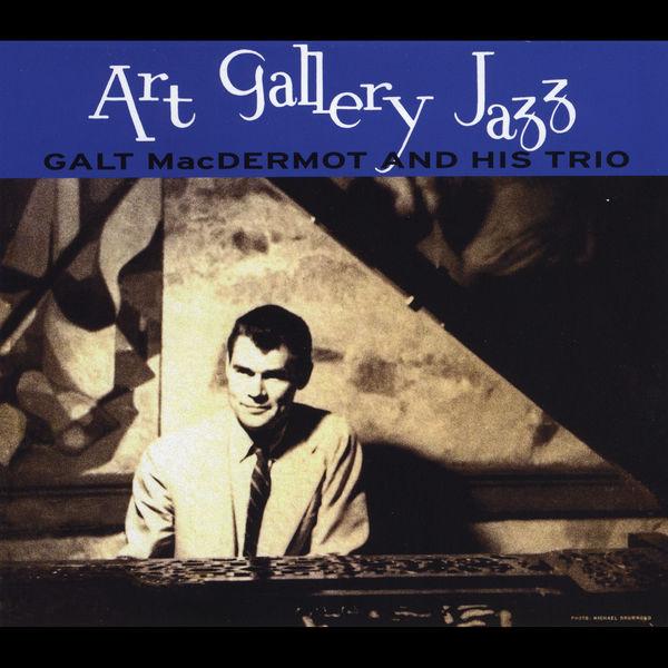 Galt Macdermot - Art Gallery Jazz