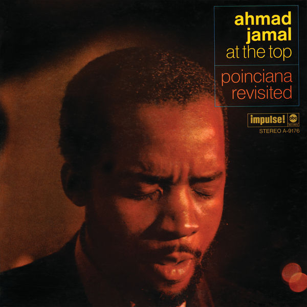 Ahmad Jamal - At The Top: Poinciana Revisited
